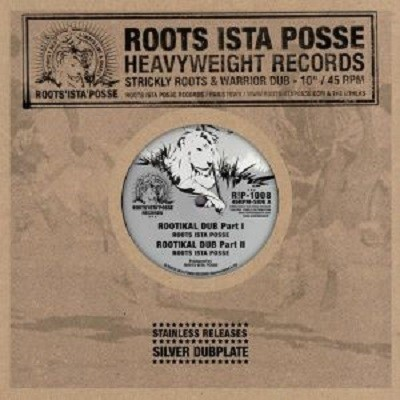 Roots Ista Posse : Rootikal Dub Part 1