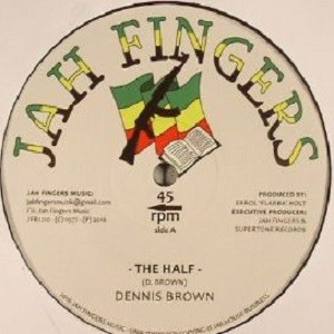 Dennis Brown : The Half | Maxi / 10inch / 12inch  |  Oldies / Classics