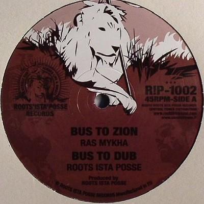 Ras Mykha : Bus To Zion | Maxi / 10inch / 12inch  |  UK