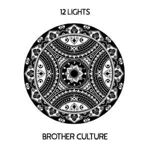 Brother Culture : 12 Lights