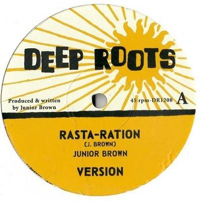 Junior Brown : Rasta- Ration