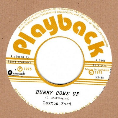 Laxton Ford : Hurry Come Up