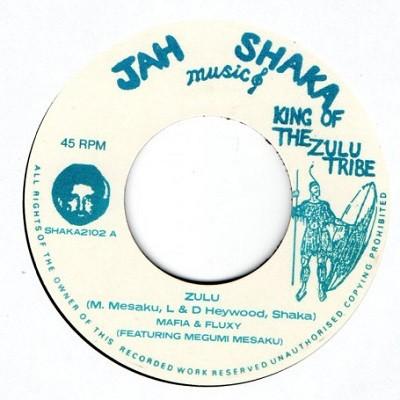 Mafia & Fluxy Feat Megumi Mesaku : Zulu