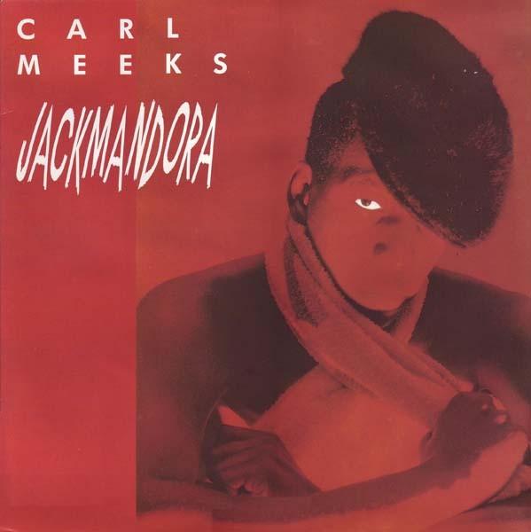 Carl Meeks : Jackmandora | LP / 33T  |  Collectors