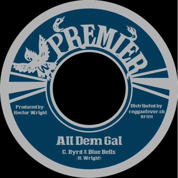 C. Byrd + Blue Bells : All Dem Gal   Single / 7inch / 45T     Oldies / Classics