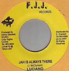 Luciano : Jah Is Always There | Single / 7inch / 45T  |  Dancehall / Nu-roots