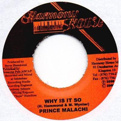 Prince Malachi : Why Is It So | Single / 7inch / 45T  |  Dancehall / Nu-roots