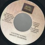 Mighty Diamonds : Country Living | Single / 7inch / 45T  |  Dancehall / Nu-roots