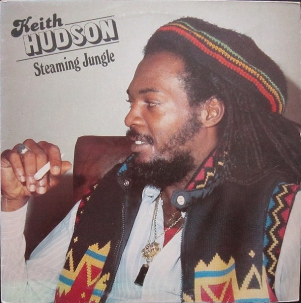 Keith Hudson : Steaming Jungle | LP / 33T  |  Oldies / Classics