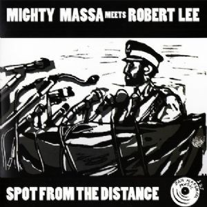 Mighty Massa Meets Robert Lee : Spot The Distance | Maxi / 10inch / 12inch  |  UK