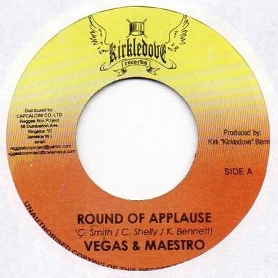 Vegas And Maestro : Round Of Applause   Single / 7inch / 45T     Dancehall / Nu-roots
