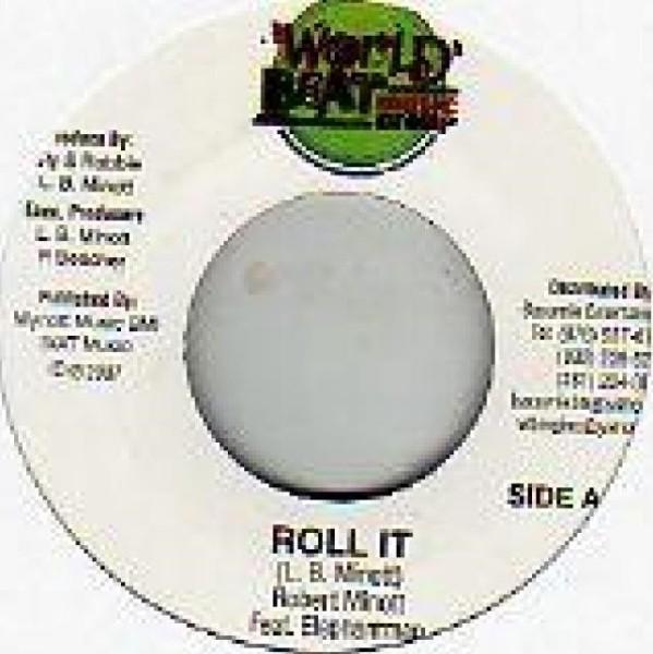Robert Minott Ft Elephant Man : Roll It   Single / 7inch / 45T     Dancehall / Nu-roots