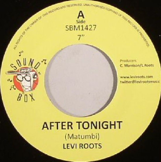 Levi Roots : After Tonight | Single / 7inch / 45T  |  UK