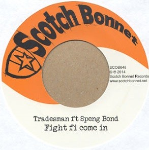 Speng Bond : Fight Fi Come In | Single / 7inch / 45T  |  UK