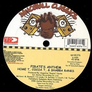 Home T, Cocoa Tea, Shabba Ranks : Pirate's Anthem   Maxi / 10inch / 12inch     Oldies / Classics