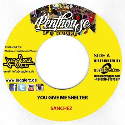 Sanchez : You Give Me Shelter   Single / 7inch / 45T     Dancehall / Nu-roots
