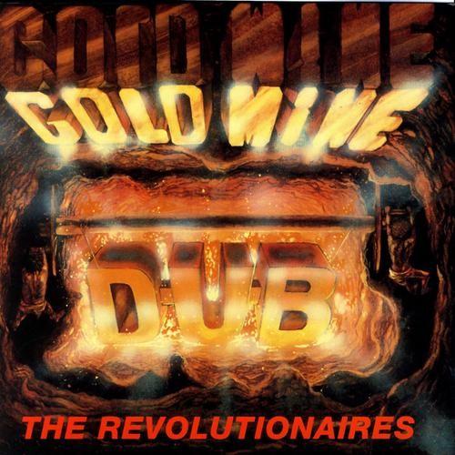 The Revolutionaires : Gold Mine Dub   LP / 33T     Oldies / Classics