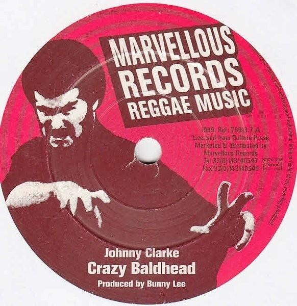 Johnny Clarke : Crazy Baldhead | Single / 7inch / 45T  |  Oldies / Classics
