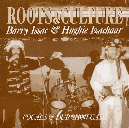 Barry Issac & Hughie Izachaar : Roots & Culture   LP / 33T     UK