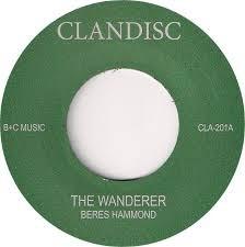Beres Hammond : The Wanderer | Single / 7inch / 45T  |  Oldies / Classics