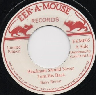 Eek A Mouse : Blackman Should Never Turn His Back | Single / 7inch / 45T  |  Oldies / Classics