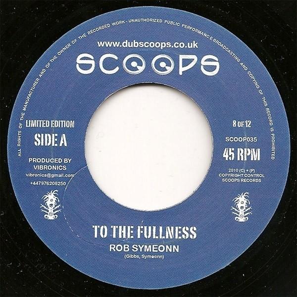 Rob Symeonn : To The Fullness | Single / 7inch / 45T  |  UK