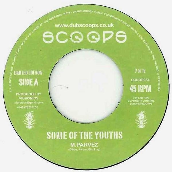 M. Parvez : Some Of The Youths | Single / 7inch / 45T  |  UK
