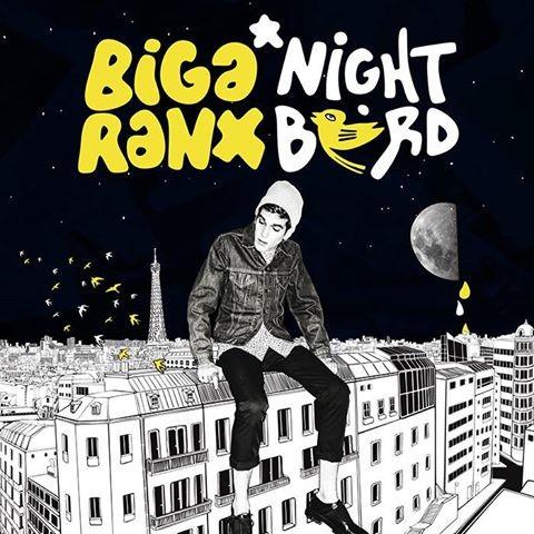 Biga Ranx : Night Bird | LP / 33T  |  Dancehall / Nu-roots