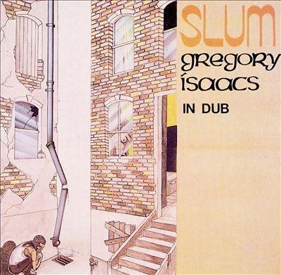 Gregory Isaacs ( The Revolutionaries ) : Slum In Dub | LP / 33T  |  Oldies / Classics