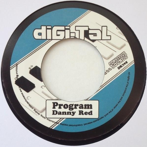 Danny Red : Program | Single / 7inch / 45T  |  UK