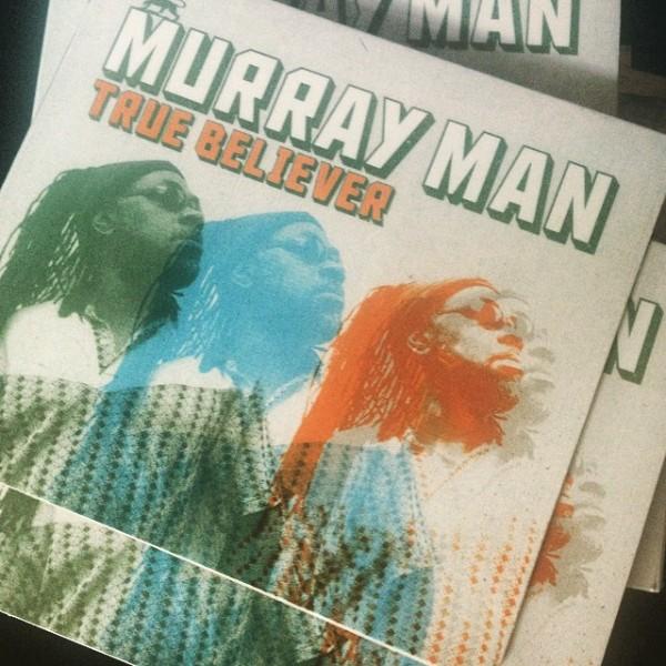 Murray Man : True Beleiver | CD  |  UK