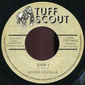Hughie Izachaar : Zion I   Single / 7inch / 45T     Dancehall / Nu-roots