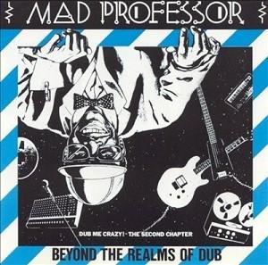Mad Professor : Dub Me Crazy Part Two | LP / 33T  |  UK