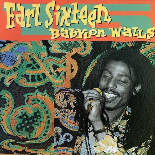 Earl Sixteen : Babylon Walls   LP / 33T     FR