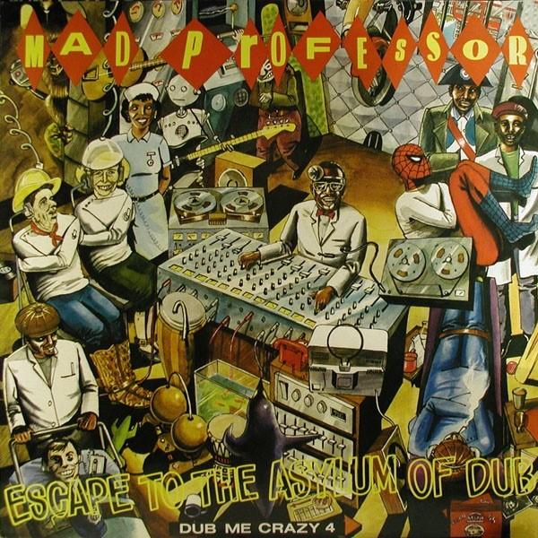 Mad Professor : Dub Me Crazy Part 4 ( Escape To The Asylum Of Dub ) | LP / 33T  |  UK
