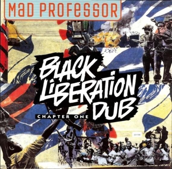 Mad Professor : Black Liberation Dub – Chapter 1 | LP / 33T  |  UK