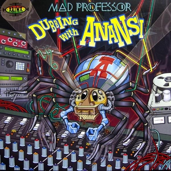 Mad Professor : Dubbing With Anansi | LP / 33T  |  UK