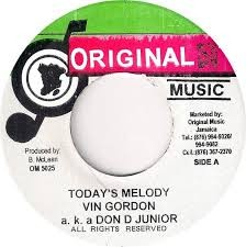 Vin Gordon & Don D Junior : Today's Melody | Single / 7inch / 45T  |  Oldies / Classics