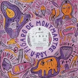Figaro De Montmartre : Good Vibes | Maxi / 10inch / 12inch  |  Jungle / Dubstep
