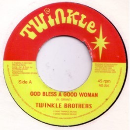 Twinkle Brothers : God Bless A Good Woman | Single / 7inch / 45T  |  UK