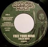 Collie Weed : Free Your Mind | Single / 7inch / 45T  |  UK