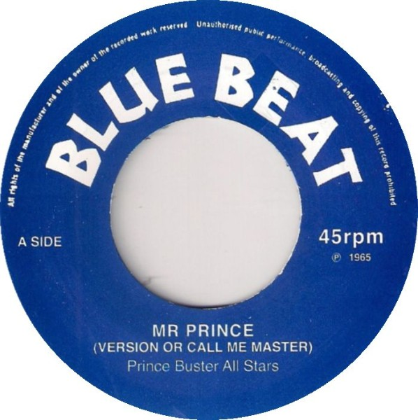 Prince Buster All Stars : Mr Prince | Single / 7inch / 45T  |  Oldies / Classics