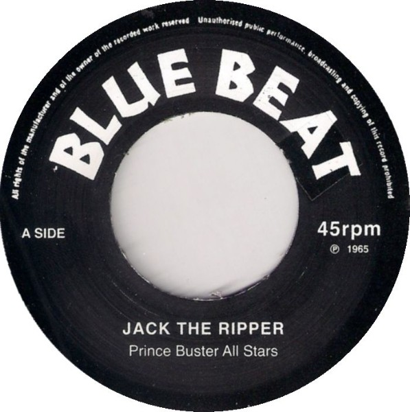 Prince Buster All Stars : Jack The Ripper | Single / 7inch / 45T  |  Oldies / Classics