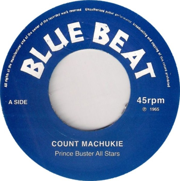 Prince Buster All Stars : Count Machukie | Single / 7inch / 45T  |  Oldies / Classics