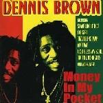 Dennis Brown : Money In My Pocket | CD  |  Oldies / Classics