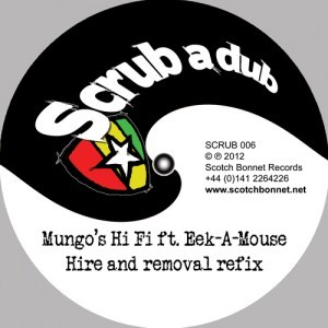 Mungo's Hi Fi Ft. Eek-a-mouse : Hire And Removal Refix   Maxi / 10inch / 12inch     UK