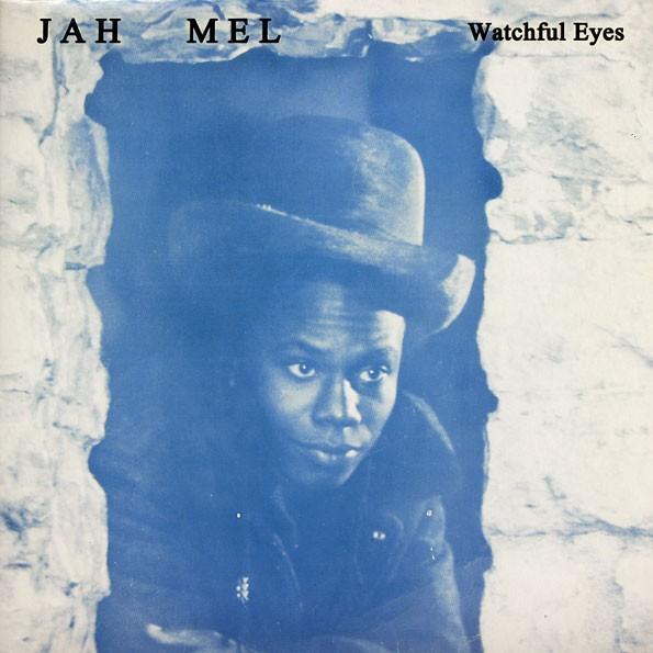 Jah Mel : Watchful Eyes | LP / 33T  |  Oldies / Classics