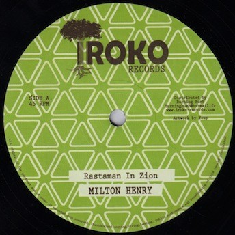 Milton Henry : Rastaman In Zion | Maxi / 10inch / 12inch  |  Dancehall / Nu-roots