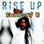 Anthony B : Rise Up | CD  |  Dancehall / Nu-roots