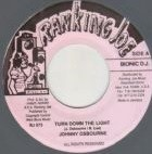 Johnny Osbourne : Turn Down The Light   Single / 7inch / 45T     Dancehall / Nu-roots